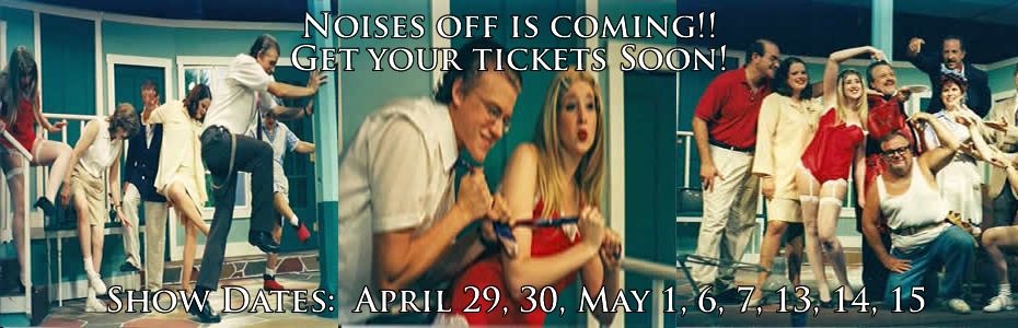 Noises Off is NOW SHOWING!