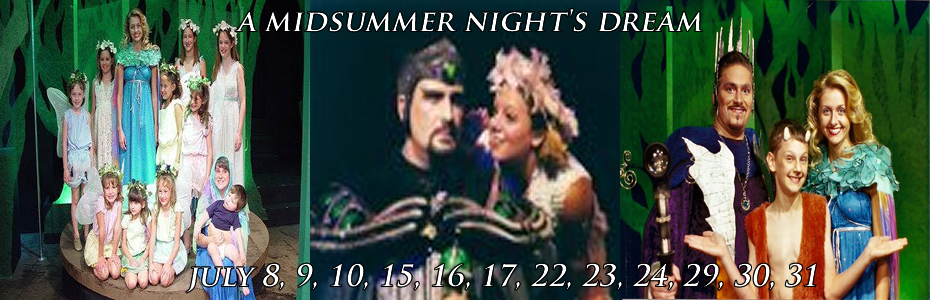 A Midsummer Nights Dream - MAKE YOUR RESERVATIONS NOW!